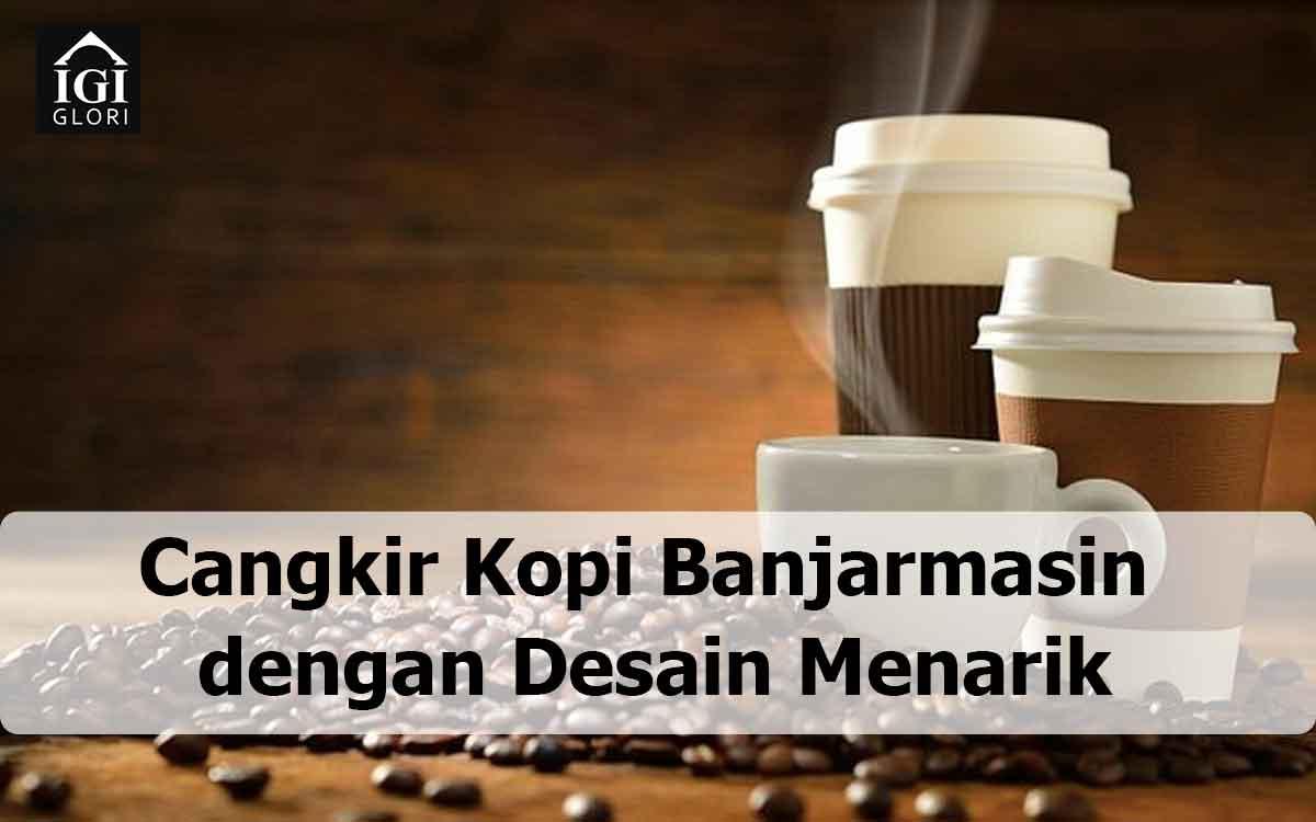 cangkir kopi banjarmasin