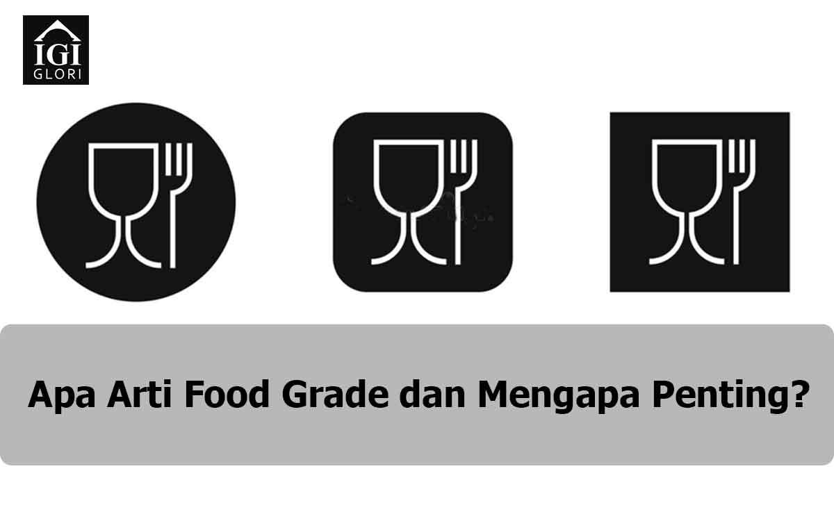 food grade artinya