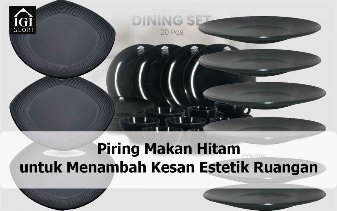 Piring Makan Hitam untuk Menambah Kesan Estetik Ruangan