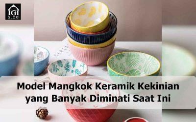 Model Mangkok Keramik Kekinian yang Banyak Diminati Saat Ini