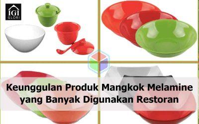 Keunggulan Produk Mangkok Melamine yang Banyak Digunakan Restoran