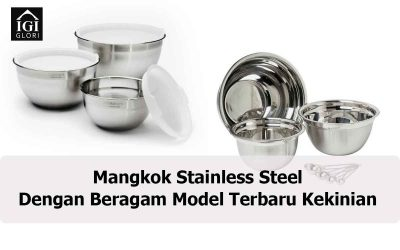 Mangkok Stainless Steel dengan Beragam Model Terbaru Kekinian