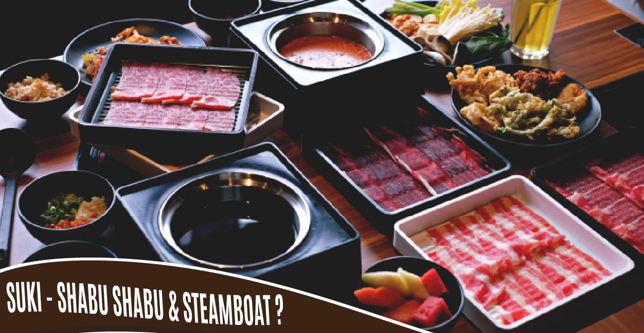 Mana yang menurutmu paling enak, Shabu Shabu, Suki, atau Steamboat di Jakarta?