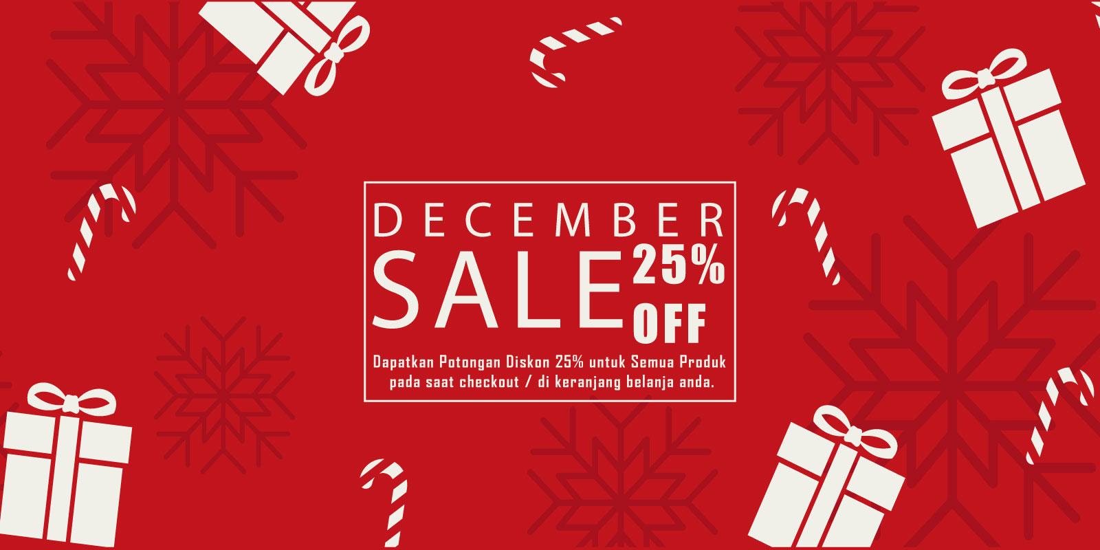 Promo December Sale Diskon 25% untuk semua produk.