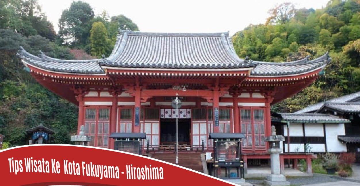 4 Tempat Wisata ini Wajib Kamu Kunjungi, Bila berwisata ke Kota Fukuyama - Hiroshima