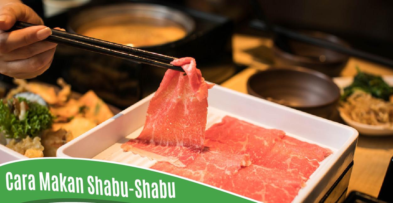 Tips Cara Makan Shabu Shabu , Masakan khas Jepang...